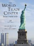 The World Trade Center Remembered: 30 Postcards