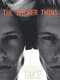 Brewer Twins Double Take