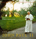 Life In The Vatican With John Paul II