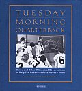 Tuesday Morning Quarterback