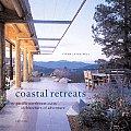 Coastal Retreats The Pacific Northwest & the Architecture of Adventure