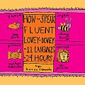 How to Speak Fluent Lovey Dovey in 11 Languages in 24 Hours