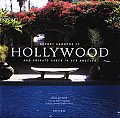 Secret Gardens of Hollywood & Other Private Oases in Los Angeles