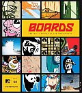 Boards: The Art and Design of Skateboard
