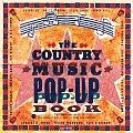 The Country Music Pop-Up Book: The Staff of the Country Music Hall of Fame and Museum