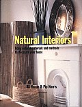 Natural Interiors Using Natural Materials & Methods to Decorate Your Home