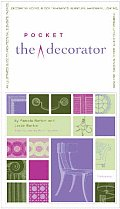 Pocket Decorator: An Illustrated A to Z Handbook to the Essential Language of Interior Design