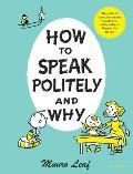How to Speak Politely & Why