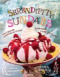 Serendipity Sundaes: Ice Cream Constructions &amp; Frozen Concoctions Cover