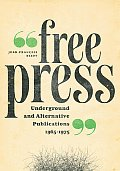 Free Press Underground & Alternative Publications 1965 1975