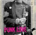 Punk Love A History of Hardcore