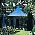 Shed Chic Outdoor Buildings for Work Rest & Play