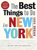 Best Things to Do in New York 1001 Ideas 2nd Edition