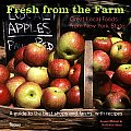 Fresh from the Farm: Great Local Foods from New York State