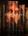 Alan Moore: Storyteller by Gary Spencer Millidge