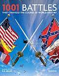 1001 Battles That Changed the Course of World History (1001)
