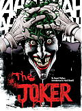 Joker A Visual History of the Clown Prince of Crime