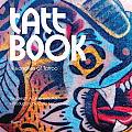 Tatt Book Visionaries of Tattoo