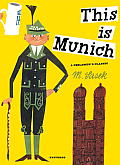 This Is Munich (M. Sasek)