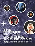 Science Fiction Universe & Beyond Syfy Channel Book of Sci Fi
