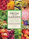 Fresh from the Garden: Food to Share with Family and Friends