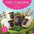 Hello, Cupcake! 2013 Wall Calendar Cover
