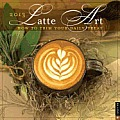 Cal13 Latte Art Wall Calendar How to Trim Your Daily Treat