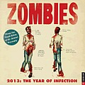 Zombies 2013 Wall Calendar: The Year of Infection