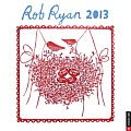 Rob Ryan 2013 Wall Calendar: A Calendar of Fantastical Papercuts Cover