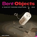 Bent Objects Wall Calendar: A Year of Twisted Creations