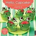 Hello, Cupcake! 2014 Wall Calendar: A Delicious Year of Playful Creations and Sweet Inspirations