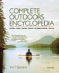 Complete Outdoors Encyclopedia Camping Fishing Hunting Boating Wilderness Survival First Aid