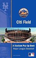 Citi Field: The Mets' New World-Class Ballpark: A Ballpark Pop-Up Book