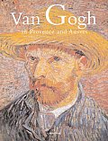 Van Gogh In Provence & Auvers