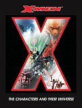 X-Men: The Characters and Their Universe