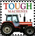Tough Machines