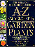 American Horticultural Society A Z Encyclopedia Of Garden Plants