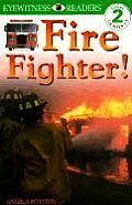 Fire Fighter! (DK Eyewitness Readers: Level 2) Cover