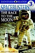 Spacebusters: The Race to the Moon (DK Eyewitness Readers: Level 3) Cover