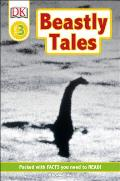 Beastly Tales: Yeti, Bigfoot, and the Loch Ness Monster (DK Eyewitness Readers: Level 3) Cover