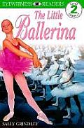 Little Ballerina Eyewitness Readers