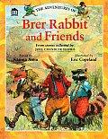 Adventures Of Brer Rabbit & Friends