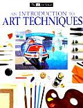 Introduction To Art Techniques (95 Edition)