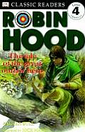 Robin Hood The Tale of the Great Outlaw Hero