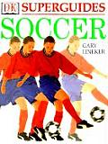 Soccer (DK Superguides)