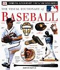 Visual Dictionary Of Baseball