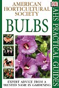 Bulbs (American Horticultural Society Practical Guides) Cover
