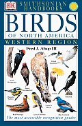 Smithsonian Birds of North America: West (Smithsonian Handbooks) Cover