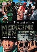 Last of the Medicine Men