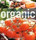 Organic Cookbook Naturally Good Food